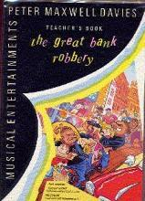 Musical Entertainments: Great Bank Robbery