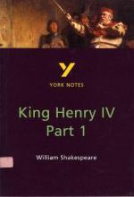 """York Notes on William Shakespeare's """"Henry the Fourth, Part One"""""""