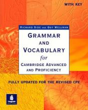 Grammar and Vocabulary for Cambridge Advanced and Proficiency: With Key