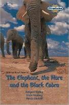 Streetwise Independent Readers: The Elephant, The Hare and The Black Cobra (Access Version Pack of Six)