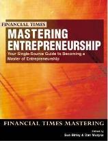 Mastering Entrepreneurship:your single source guide to becoming a master of entrepreneurship with The Definitive Business Plan