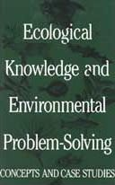 Ecological Knowledge and Environmental Problem-Solving