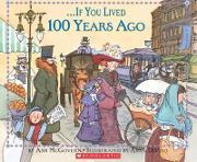 If You Lived 100 Years Ago