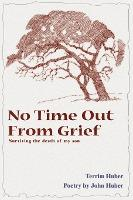 No Time Out from Grief