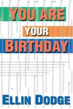 You Are Your Birthday