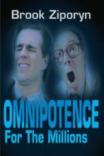 Omnipotence for the Millions