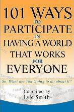 101 Ways to Participate in Having a World That Works for Everyone