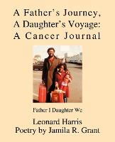 A Father's Journey, a Daughter's Voyage