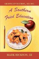 A Southern Fried Education