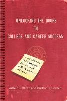Unlocking the Doors to College and Career Success