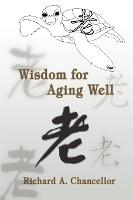 Wisdom for Aging Well