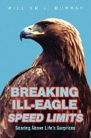 Breaking Ill-Eagle Speed Limits
