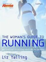 The Real Woman's Guide to Running