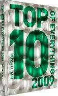 Top 10 of Everything 2009