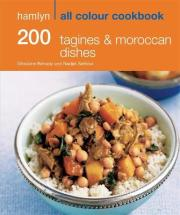 200 Tagines & Moroccan Dishes