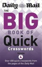 The Daily Mail Big Book of Quick Crosswords 4