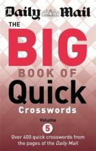 The Daily Mail the Big Book of Quick Crosswords: Volume 5