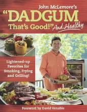 Dadgum That's Good! and Healthy!