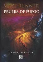 Prueba de Fuego (the Scorch Trials)