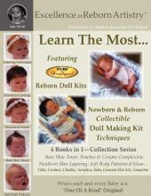 Excellence in Reborn Artistry : Learn the Most Reborn Coloring Techniques for Doll Kits + Soft Body Patterns