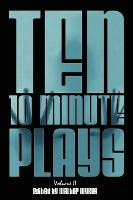 Ten 10-Minute Plays: v. 2