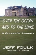 Over the Ocean and to the Links
