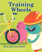 Training Wheels; How Did I Get Here?