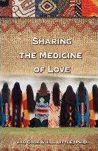 Sharing the Medicine of Love