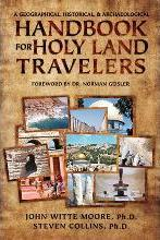 A Geographical, Historical, and Archaeological Handbook for Holy Land Travelers