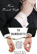 From Frenchcuffs to Handcuffs