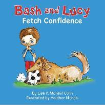 Bash and Lucy Fetch Confidence