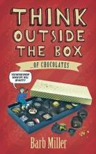 Think Outside the Box....of Chocolates
