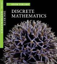 Discrete Mathematics: an Introduction to Proofs and Combinatorics: Student Text