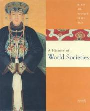 A History of World Societies: Student Text, Complete