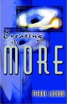 Creating the More