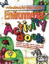 Windows to Your World Environmental Game and Activity Book