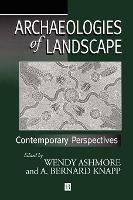 Archaeologies of Landscape