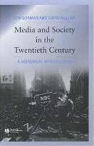 Media and Society in the Twentieth Century