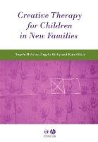 Creative Therapy for Children in New Families