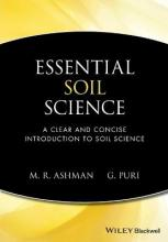 Essential Soil Science - a Clear and Concise Introduction to Soil Science