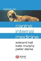 Notes on Canine Internal Medicine