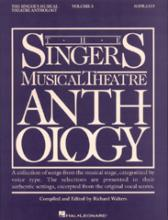 Singers Musical Theatre Anthology: The Singer's Musical Theatre Anthology - Volume 3 Soprano v. 3