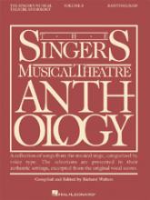 The The Singers Musical Theatre Anthology: The Singer's Musical Theatre Anthology - Volume 3 Baritone / Bass No. 3