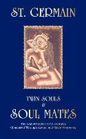 Twin Souls and Soulmates