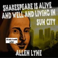 Shakespeare is Alive and Well and Living in Sun City