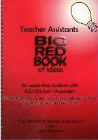 Teacher Assistants' Big Red Book of Ideas for Supporting Students with ASD