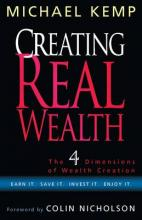 Creating Real Wealth