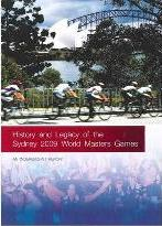 History and Legacy of the Sydney 2009 World Masters Games