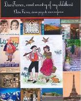 Dear France, Sweet Country of My Childhood