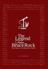 The Legend from Bruce Rock
